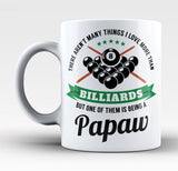 This Papaw Loves Billiards - Mug