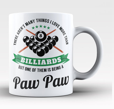 This Paw Paw Loves Billiards - Coffee Mug / Tea Cup