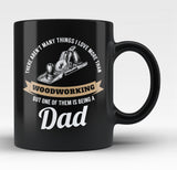 This Dad Loves Woodworking - Black Mug / Tea Cup