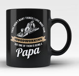 This Papa Loves Woodworking - Black Mug / Tea Cup