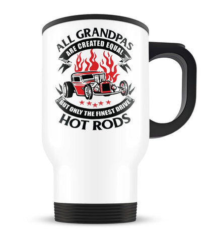 Only the Finest (Nickname) Drive Hot Rods - Personalized Travel Mug