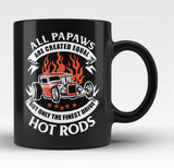 Only the Finest Papaws Drive Hot Rods - Black Mug / Tea Cup