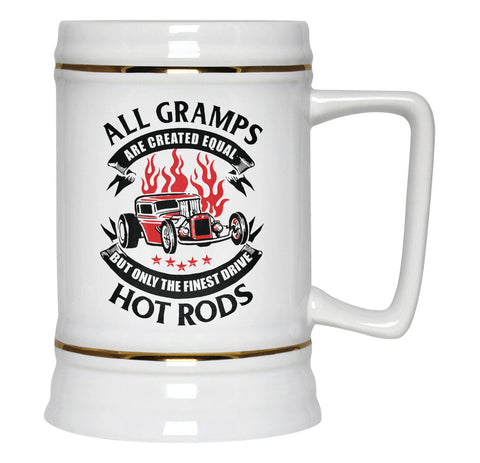 Only the Finest Gramps Drive Hot Rods - Beer Stein