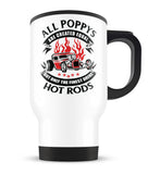 Only the Finest Poppys Drive Hot Rods - Travel Mug