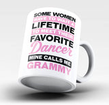 Favorite Dancer - Mine Calls Me Grammy - Mug