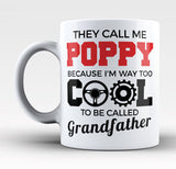 They Call Me Poppy - Mug