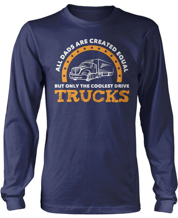 Only the Coolest (Nickname) Drive Trucks - Personalized T-Shirt - Long Sleeve T-Shirt / Navy / S