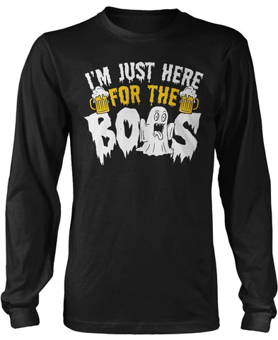 64599a855d9 ... I m Just Here for the Boos Long Sleeve T-Shirt ...