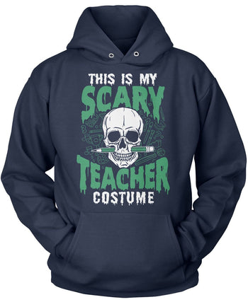 This Is My Scary Teacher Costume - Pullover Hoodie / Navy / S
