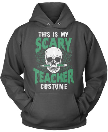 This Is My Scary Teacher Costume - Pullover Hoodie / Dark Heather / S