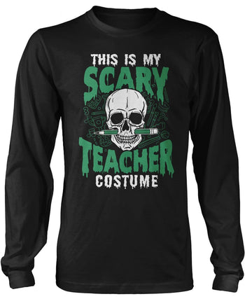 This Is My Scary Teacher Costume Long Sleeve T-Shirt