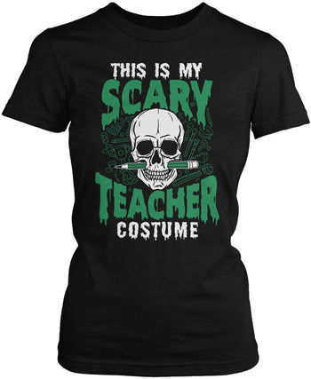 This Is My Scary Teacher Costume Women's Fit T-Shirt
