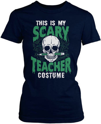 This Is My Scary Teacher Costume - Women's Fit T-Shirt / Navy / S