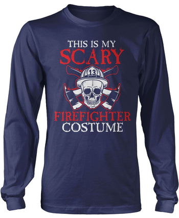 This Is My Scary Firefighter Costume - Long Sleeve T-Shirt / Navy / S