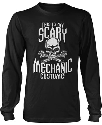 This Is My Scary Mechanic Costume Long Sleeve T-Shirt