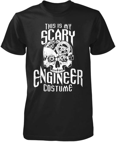 This Is My Scary Engineer Costume T-Shirt