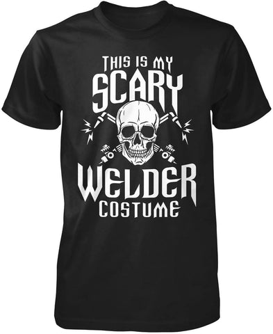 This Is My Scary Welder Costume T-Shirt