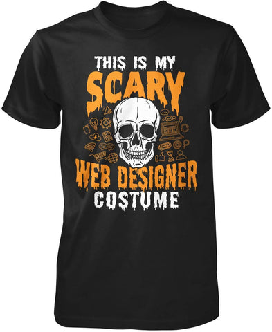 This Is My Scary Web Designer Costume T-Shirt