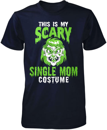 This Is My Scary Single Mom Costume - Premium T-Shirt / Navy / S