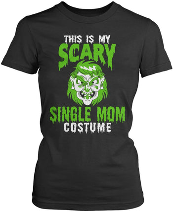 This Is My Scary Single Mom Costume - Women's Fit T-Shirt / Dark Heather / S