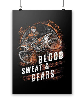 Dirt Bike Blood Sweat & Gears - Poster - Posters