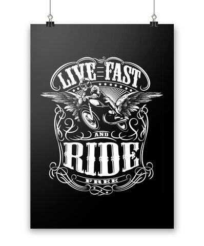 Live Fast and Ride Free - Poster
