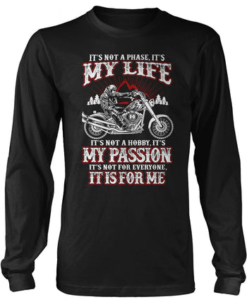Motorcycles - My Life, My Passion Long Sleeve T-Shirt