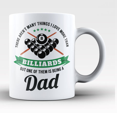 This Dad Loves Billiards - Coffee Mug / Tea Cup