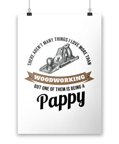This Pappy Loves Woodworking - Poster