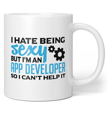 I Hate Being Sexy But I'm an App Developer - Mug - Coffee Mugs
