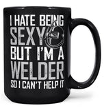 I Hate Being Sexy But I'm a Welder - Mug - Coffee Mugs