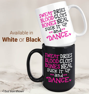 Suck It Up and Dance - Mug - [variant_title]