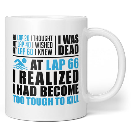 Swimming - Too Tough To Kill - Coffee Mug / Tea Cup