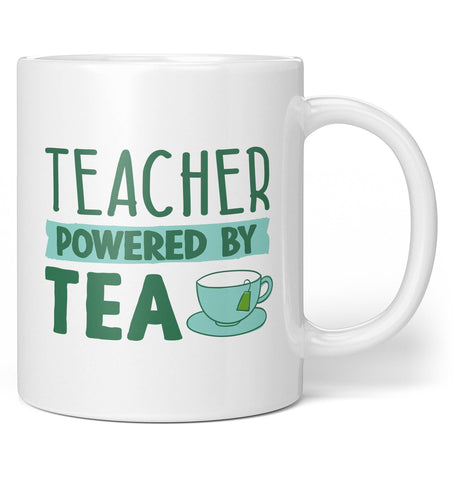 Teacher Powered By Tea - Coffee Mug / Tea Cup