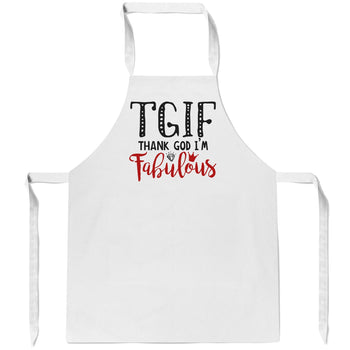 Thank God I'm Fabulous - Apron