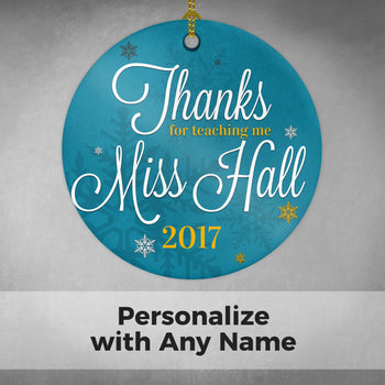 Thanks for Teaching Me - Personalized Ornament