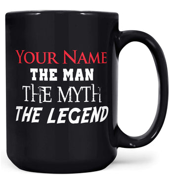 (Nickname) The Man Myth Legend - Mug - Coffee Mugs