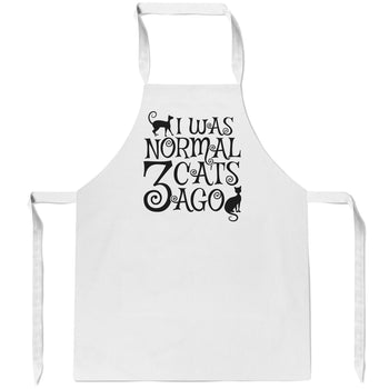 I Was Normal 3 Cats Ago - Apron