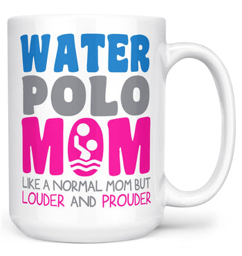 Loud and Proud Water Polo Mom - Mug - White / Large - 15oz
