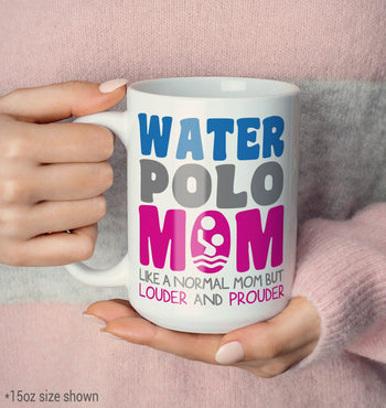 Loud and Proud Water Polo Mom - Mug - [variant_title]
