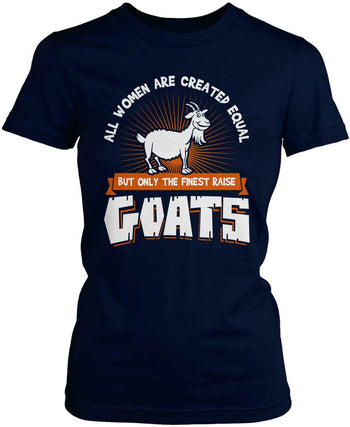 Only the Finest Women Raise Goats - Women's Fit T-Shirt / Navy / S