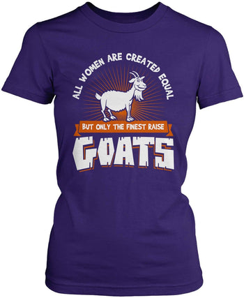 Only the Finest Women Raise Goats - Women's Fit T-Shirt / Purple / S
