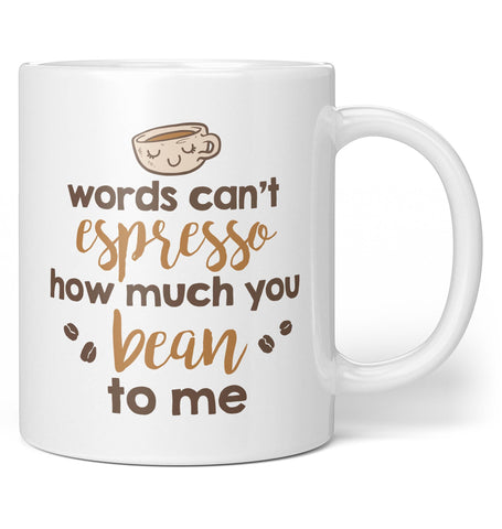 Words Can't Espresso - Coffee Mug / Tea Cup