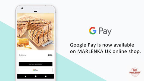 Google Pay now avalaible on MARLENKA UK store