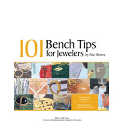 """101 Bench Tips For Jewelers"" - Revere"