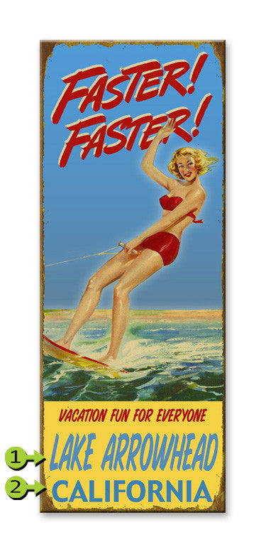 Faster Faster waterski sign - MN Surf Co