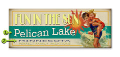 FUN IN THE SUN Lake sign - MN Surf Co