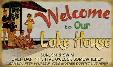 Welcome To Our Lake House sign - MN Surf Co
