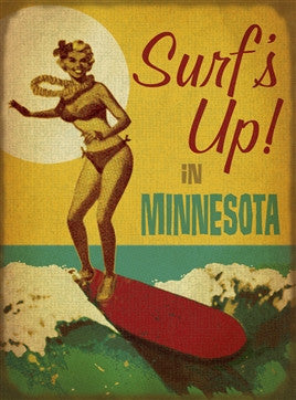 Surf's up in Minnesota sign - MN Surf Co