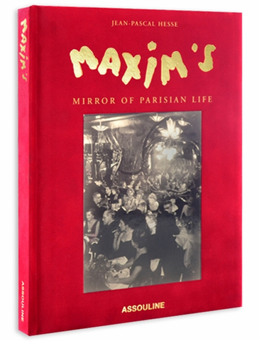 Maxim's, Mirror of Parisian Life